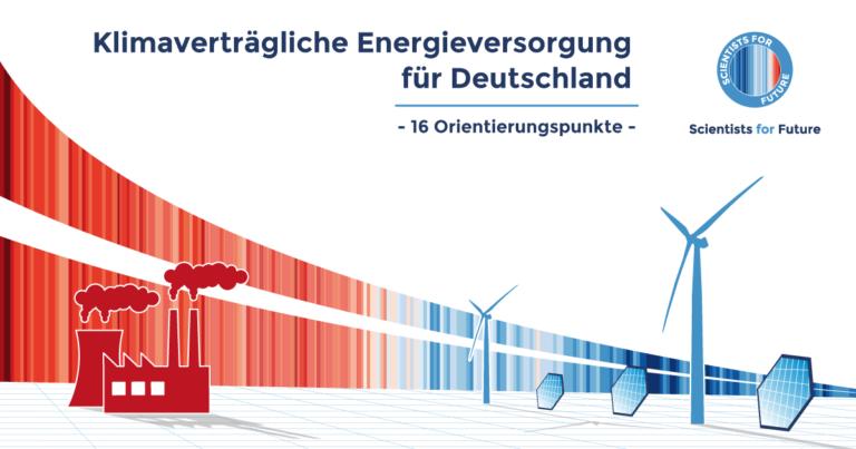 Klimaverträgliche Energieversorgung für Deutschland